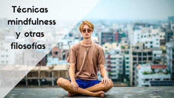 tecnicas mindfulness y otras filosofias vanguardistas